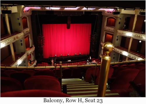 Balcony, Row H, Seat 23