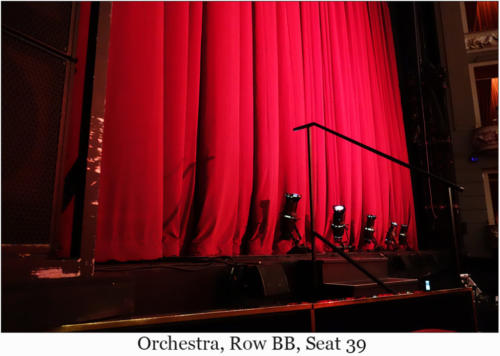 Orchestra, Row BB, Seat 39