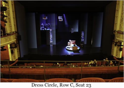 Dress Circle, Row C, Seat 23